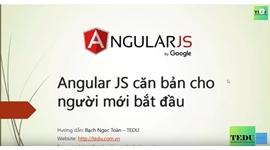 AngularJS căn bản - Bài 1 Giới thiệu tổng quan về AngularJS