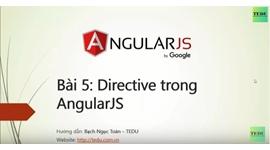 AngularJS căn bản - Bài 5 Tìm hiểu Directive